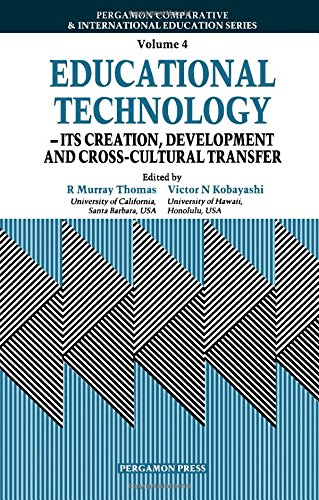 9780080349947: Educational Technology: Its Creation, Development, and Cross-Cultural Transfer (Comparative and International Education Series)
