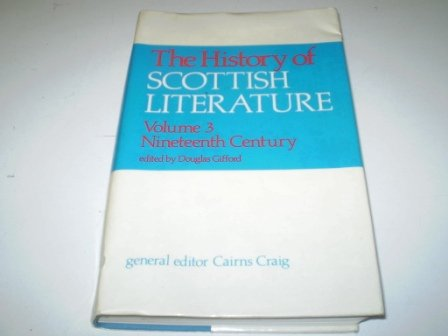 9780080350561: Volume 3 Nineteenth Century (The History of Scottish Literature)