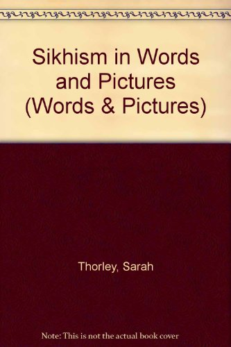 9780080351032: Sikhism in Words and Pictures (Words & Pictures)