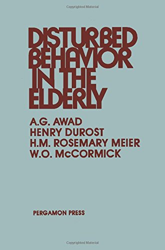 9780080351315: Disturbed Behaviour in the Elderly