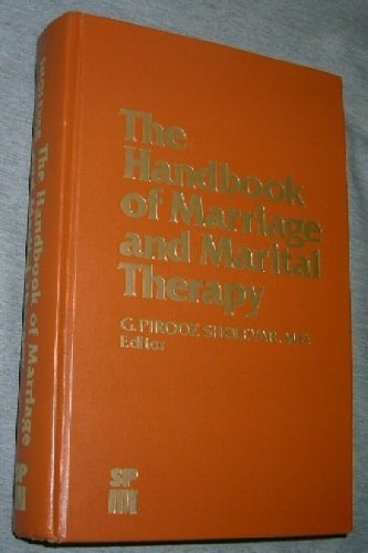 9780080351544: The Handbook of Marriage and Marital Therapy (Sp Medical & Scientific Books)