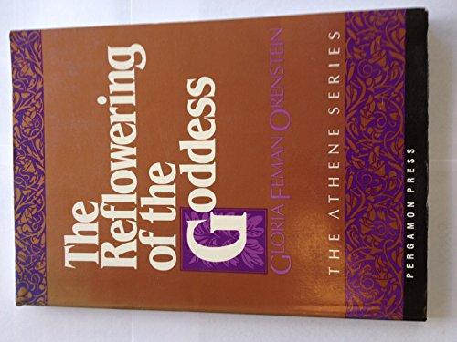 9780080351780: The Reflowering of the Goddess