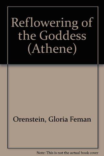 9780080351797: Reflowering of the Goddess (Athene)