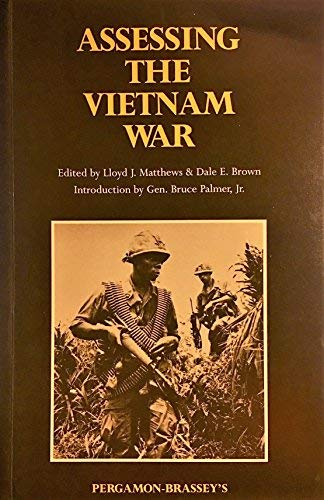 9780080351810: Assessing the Vietnam War: A Collection from the Journal of the U.S. Army War College