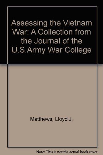 9780080351827: Assessing the Vietnam War: A Collection from the Journal of the U.S. Army War College