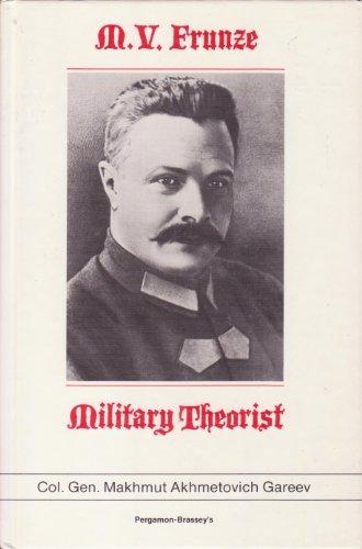 9780080351834: M.V. Frunze, Military Theorist
