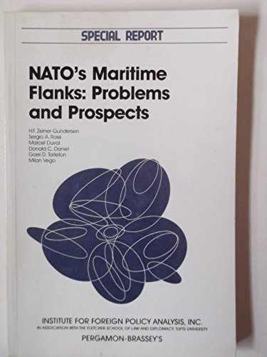 9780080355450: Nato's Maritime Flanks: Problems and Prospects/Special Report 1987 (SPECIAL REPORT (INSTITUTE FOR FOREIGN POLICY ANALYSIS))