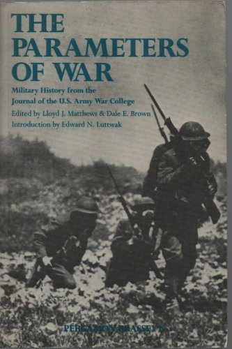 9780080355467: The Parameters of War: Military History from the Journal of the U.S. Army War College