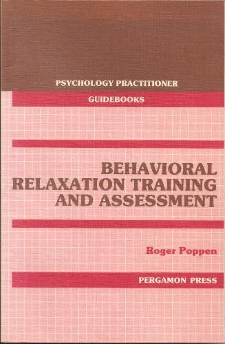 9780080355658: Behavioral Relaxation Training and Assessment