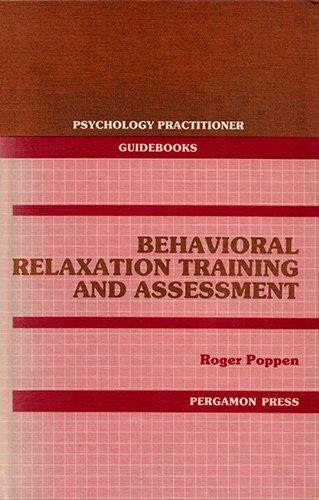 9780080355665: Behavioral Relaxation Training and Assessment (Psychology practitioner guidebooks)