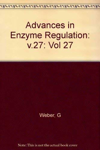 9780080355993: Advances in Enzyme Regulation, Volume 27