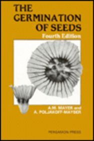 The Germination of Seeds: Mayer, A.M. & Poljakoff-Mayber, A.