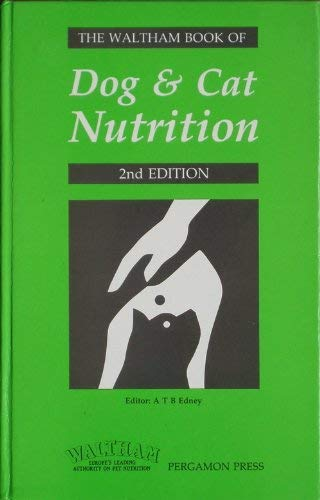 9780080357300: The Waltham Book of Dog and Cat Nutrition
