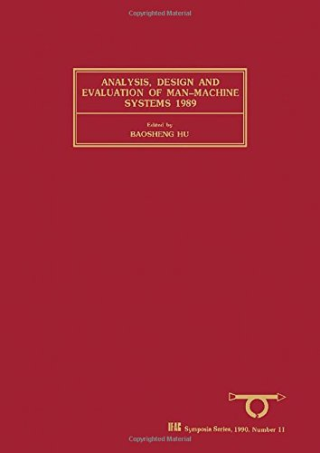 9780080357430: Analysis, Design and Evaluation of Man-Machine Systems 1989