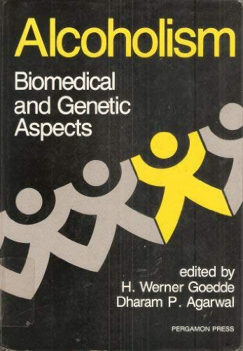 9780080357638: Alcoholism: Biomedical and Genetic Aspects