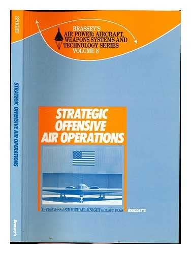 9780080358055: Strategic Air Operations (Air Power: Aircraft Weapons Systems & Technology)