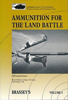 9780080358079: Ammunition for the Land Battle (Brassey's Land Warfare Series, Vol. 4)