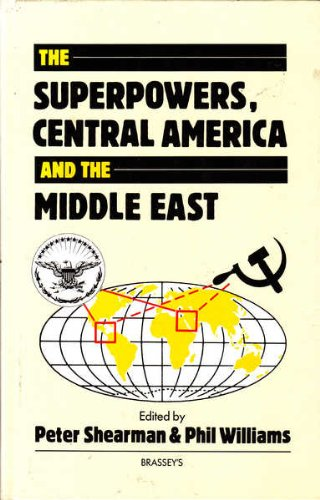 9780080358147: The Superpowers, Central America, and the Middle East