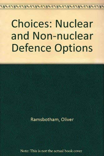 9780080358208: Choices: Nuclear and Non Nuclear Defence Options