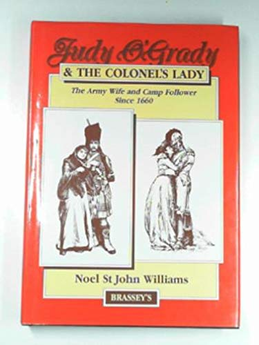 9780080358260: Judy O'Grady and the Colonel's Lady: The Army Wife and Camp Follower Since 1660