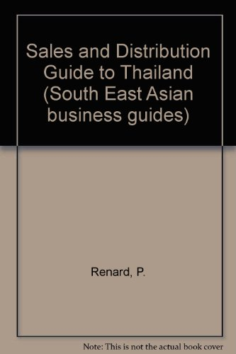 9780080358383: Sales and Distribution Guide to Thailand (South East Asian business guides)