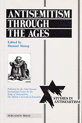 9780080358505: Antisemitism Through the Ages (STUDIES IN ANTISEMITISM SERIES)