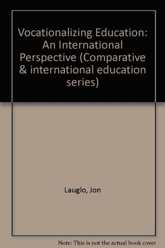 9780080358567: Vocationalizing Education - An International Perspective (Comparative and International Education Series)