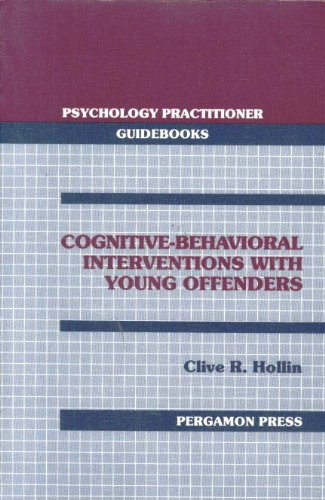 9780080358710: Cognitive Behavioural Interventions with Young Offenders (Psychology practitioner guidebooks)