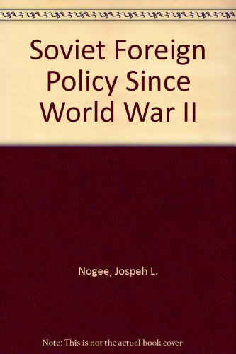 9780080358857: Soviet Foreign Policy Since World War II