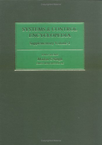Systems & Control Encyclopedia Supplementary Volume 1 (Advances in Systems, Control, and ...