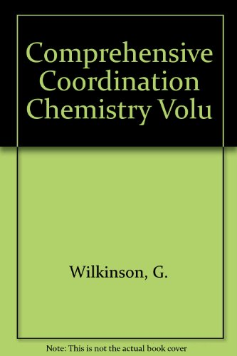 9780080359458: Comprehensive Coordination Chemistry Volu