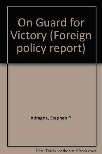 9780080359656: On Guard for Victory: Military Doctrine and Ballistic Missile Defense in the USSR (Foreign policy report)