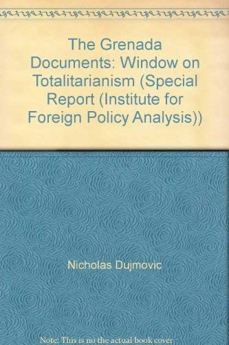 9780080359694: The Grenada Documents: Window on Totalitarianism (Special Report (Institute for Foreign Policy Analysis))