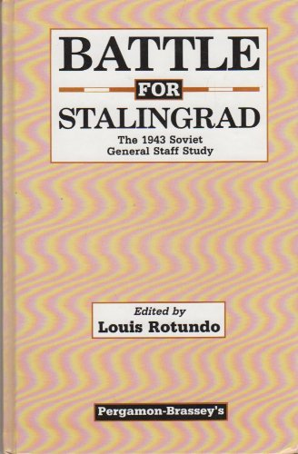 9780080359748: Battle for Stalingrad: The 1943 Soviet General Staff Study