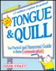 9780080359755: The New Tongue & Quill: Your Practical and Humorous Guide to Better Communication