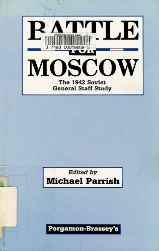 9780080359779: Battle for Moscow: The 1942 Soviet General Staff Study