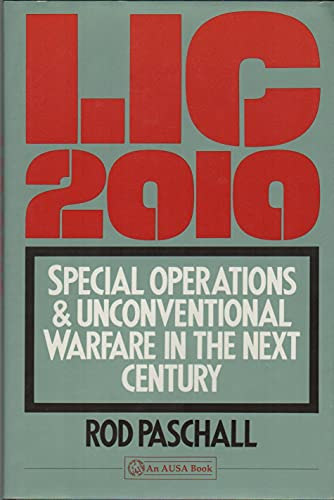 Low Intensity Conflict 2010: Special Operations and: Paschall, Rod