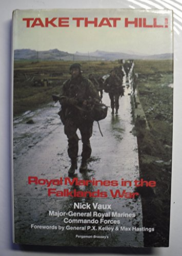 9780080359892: Take That Hill ! Royal Marines in the Falklands War