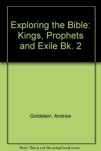 9780080360164: Exploring the Bible: Kings, Prophets and Exile Bk. 2