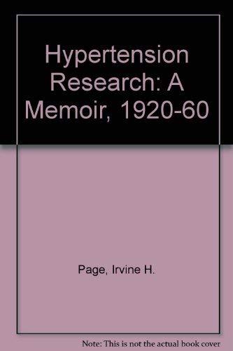 9780080360799: Hypertension Research: A Memoir : 1920-1960