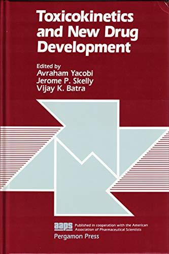 9780080360843: Toxicokinetics and New Drug Development