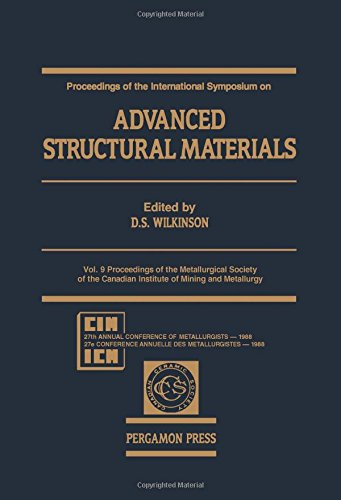 9780080360904: Advanced Structural Materials: International Symposium Proceedings: 009 (Proceedings of Metallurgical Society of Canadian Institute of Mining & Metallurg;)