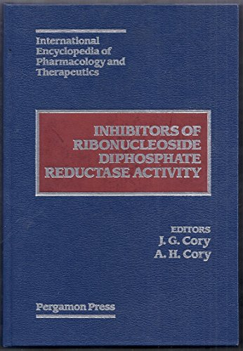 9780080360959: Inhibitors of Ribonucleoside Diphosphate Reductase Activity (International Encyclopedia of Pharmacology and Therapeutics, Section 128)