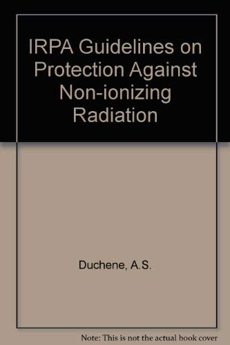 Irpa Guidelines on Protection Against Non-Ionizing Radiation:
