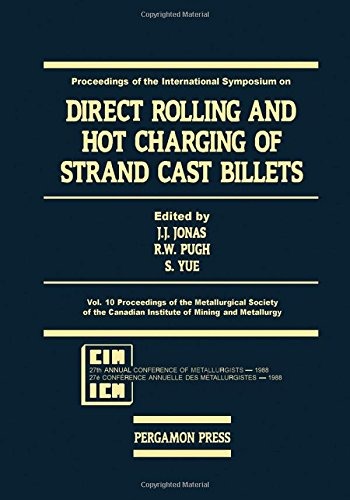 9780080360997: International Symposium on Direct Rolling & Hot Charging of Strand Cast Billets: Proceedings of the Metallurgical Society of the Canadian Institute of