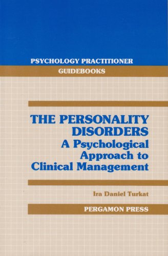 9780080361239: The Personality Disorders: A Psychological Approach to Clinical Management (Psyc