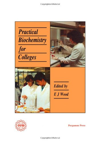 9780080361406: Practical Biochemistry for Colleges