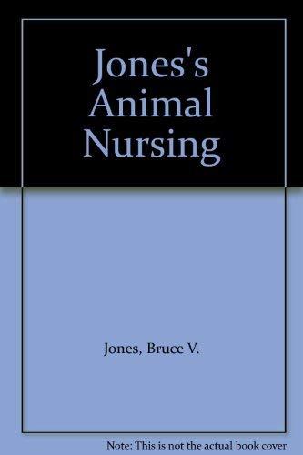 9780080361574: Jones' Animal Nursing