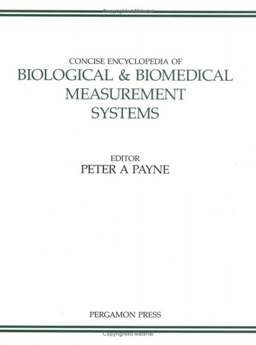 9780080361888: Concise Encyclopedia of Biological & Biomedical Measurement Systems (Advances in Systems Control and Information Engineering)