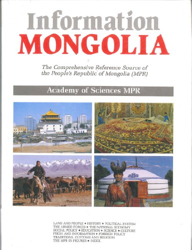 9780080361932: Information Mongolia: The Comprehensive Reference Source of the People's Republic of Mongolia (Countries of the World Information Series)
